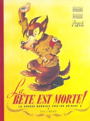 Couverture du livre « La bete est morte !... - la guerre mondiale chez les animaux » de Calvo aux éditions Gallimard-jeunesse