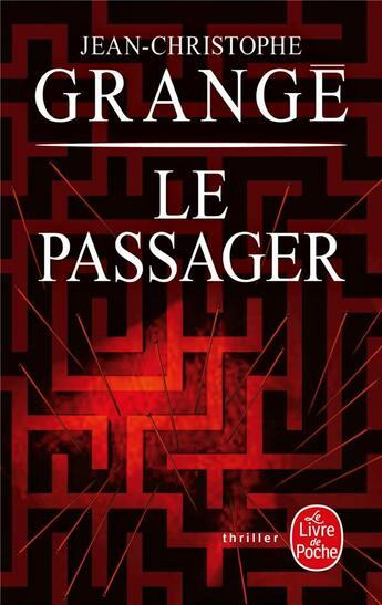 Couverture du livre « Le passager » de Jean-Christophe Grange aux éditions Lgf