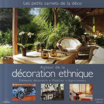 Couverture du livre « Autour de la décoration ethnique » de  aux éditions Massin