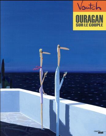 Couverture du livre « Ouragan sur le couple » de Voutch aux éditions Cherche Midi