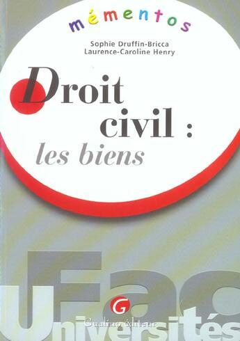 Couverture du livre « Memento droit civil : les biens » de Druffin Bricca aux éditions Gualino