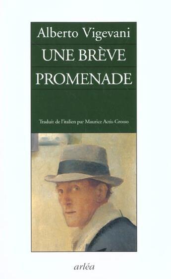 Couverture du livre « Une Breve Promenade » de Alberto Vigevani aux éditions Arlea