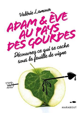 Couverture du livre « Adam et Eve aux pays des gourdes » de Valerie Lamour aux éditions Marabout