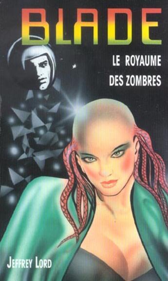Couverture du livre « Blade t.151 ; le royaume des zombres » de Lord-J aux éditions Vauvenargues