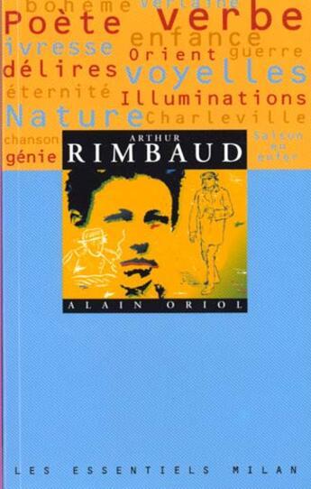 Couverture du livre « Arthur Rimbaud » de Alain Oriol aux éditions Milan