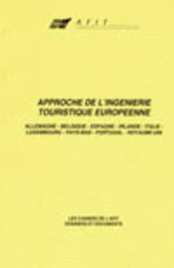 Couverture du livre « Approche de l'ingénierie touristique européenne » de Jean-Paul Champeaux aux éditions Afit