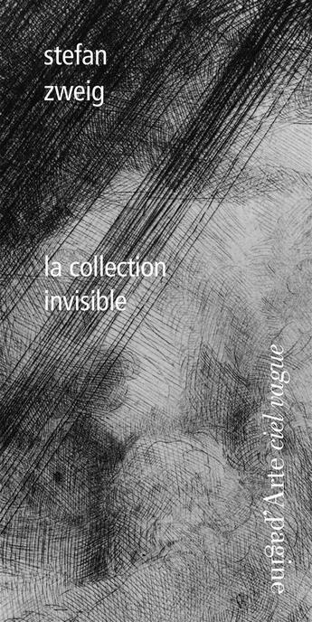 Couverture du livre « La collection invisible » de Stefan Zweig aux éditions Pagine D'arte