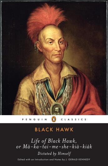 Couverture du livre « Life of Black Hawk, or Ma-ka-tai-me-she-kia-kiak » de Black Hawk Harry S aux éditions Penguin Group Us