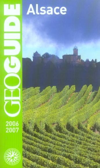 Couverture du livre « Geoguide ; Alsace (Edition 2006-2007) » de Le Tac/Noyoux/Peyrol aux éditions Gallimard-loisirs