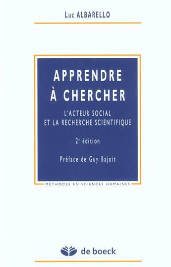 Couverture du livre « Apprendre A Chercher Acteur Social & Recherche Scientifique » de Albarello aux éditions De Boeck