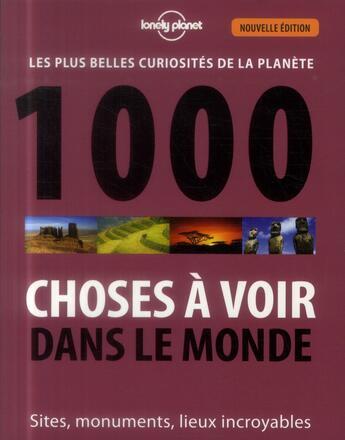 Couverture du livre « 1000 choses à voir dans le monde (2e édition) » de Collectif aux éditions Lonely Planet France