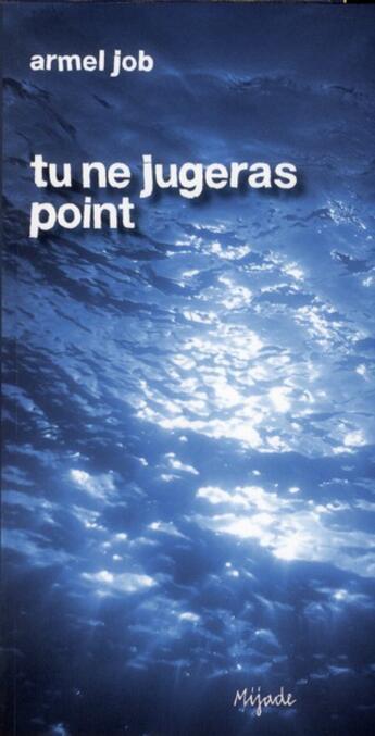Couverture du livre « Tu ne jugeras point » de Armel Job aux éditions Mijade