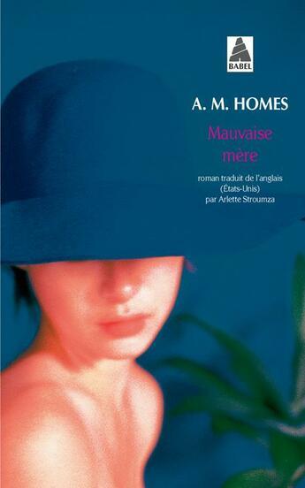 Couverture du livre « Mauvaise mère » de Amy M. Homes aux éditions Actes Sud