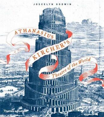 Couverture du livre « Athanasius Kircher'S Theatre Of The World (Paperback) /Anglais » de Joscelyn Godwin aux éditions Thames & Hudson