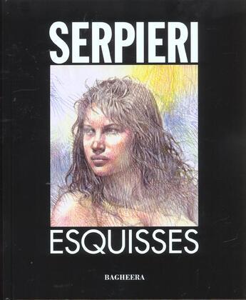 Couverture du livre « Esquisses » de Paolo Eleuteri Serpieri aux éditions Bagheera