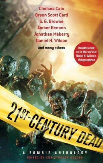 Couverture du livre « 21st Century Dead » de Christopher Golden aux éditions Little Brown Book Group Digital