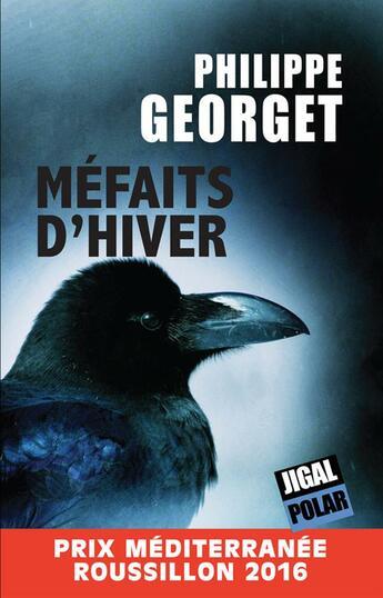 Couverture du livre « Méfaits d'hiver » de Philippe Georget aux éditions Jigal