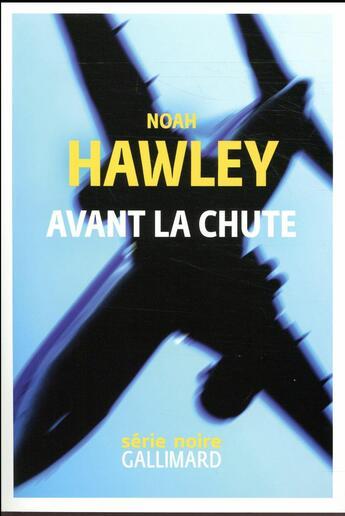 Couverture du livre « Avant la chute » de Noah Hawley aux éditions Gallimard