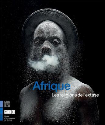 Couverture du livre « Afrique, les religions de l'extase » de Collectif aux éditions Somogy