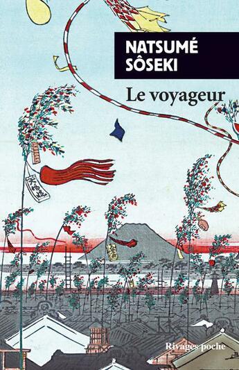 Couverture du livre « Le voyageur » de Soseki Natsume aux éditions Rivages