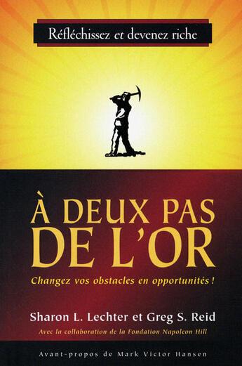 Couverture du livre « A Deux Pas De L'Or » de Lechter Sharon L aux éditions Tresor Cache