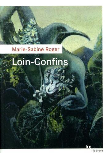 Couverture du livre « Loin-Confins » de Marie-Sabine Roger aux éditions Rouergue
