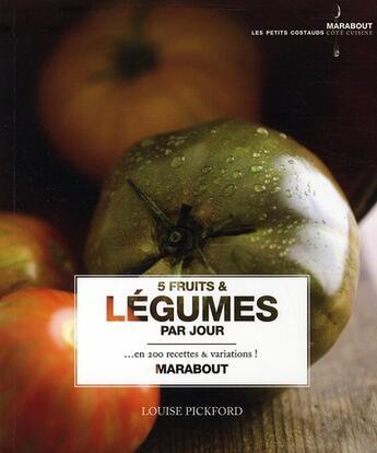Couverture du livre « 5 fruits et légumes par jour » de Pickford-L aux éditions Marabout