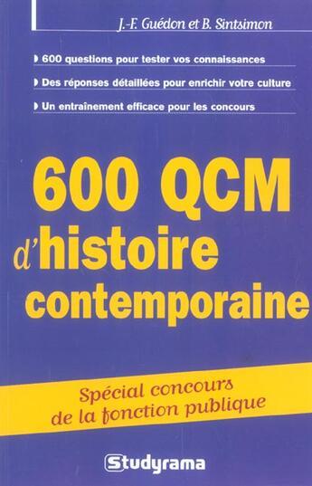 Couverture du livre « 600 Qcm D'Histoire Contemporaine » de J-F Guedon et B Sintsimon aux éditions Studyrama