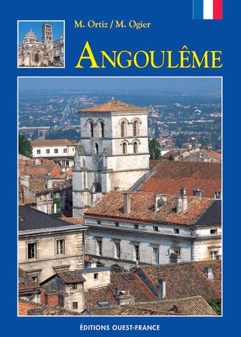 Couverture du livre « Angoulême » de Ortiz M-Ogier M aux éditions Ouest France