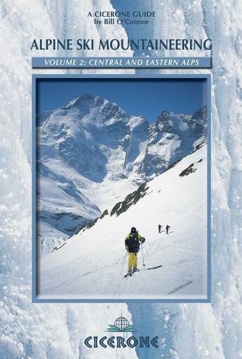 Couverture du livre « Alpine Ski Mountaineering Vol. 2 Eastern Alps » de B.O'Connor aux éditions Cicerone Press
