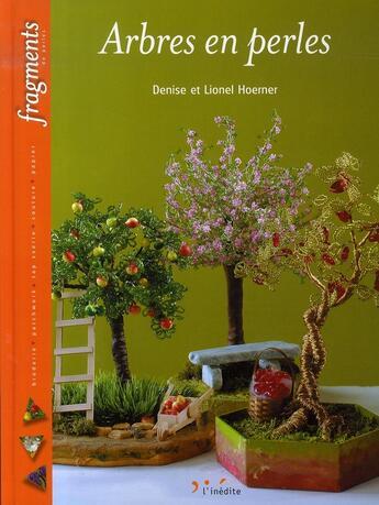 Couverture du livre « Arbres en perles » de Hoerner D Et L aux éditions L'inedite