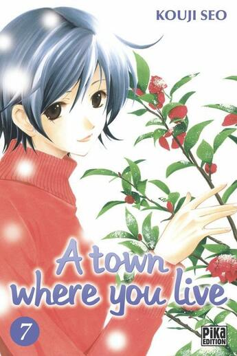 Couverture du livre « A town where you live t.7 » de Seo Kouji aux éditions Pika