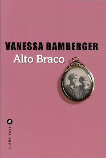 Couverture du livre « Alto braco » de Vanessa Bamberger aux éditions Liana Levi