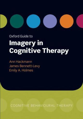 Couverture du livre « Oxford Guide to Imagery in Cognitive Therapy » de Ann Hackmann aux éditions Oup Oxford