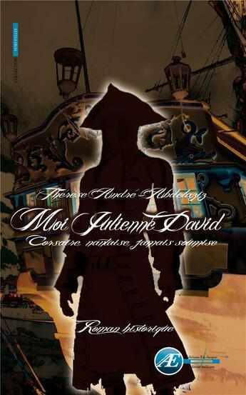 Couverture du livre « Moi, Julienne David ; corsaire, nantaise, jamais soumise » de Therese Andre-Abdelaziz aux éditions Ex Aequo