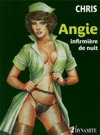 Couverture du livre « Angie, infirmière de nuit » de Chris aux éditions Dynamite