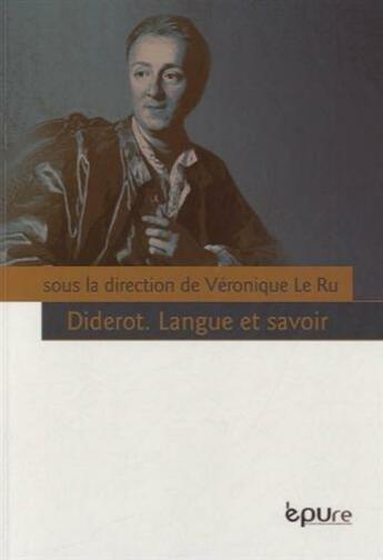Couverture du livre « Diderot ; langue et savoir » de Veronique Le Ru aux éditions Pu De Reims