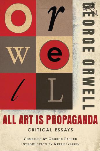 Couverture du livre « All Art Is Propaganda » de Keith Gessen aux éditions Houghton Mifflin Harcourt