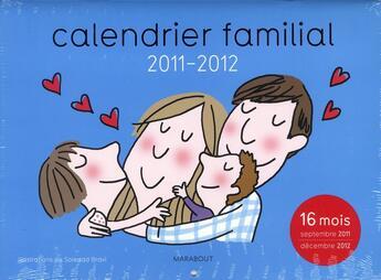 Couverture du livre « Calendrier pour bien s'organiser ! ; septembre 2011 à décembre 2012 » de Collectif aux éditions Marabout