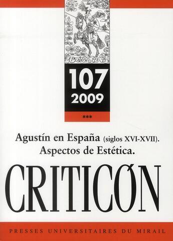 Couverture du livre « Agustín en España (siglos XVI-XVII) ; aspectos de estética » de Robert Jammes aux éditions Pu Du Mirail