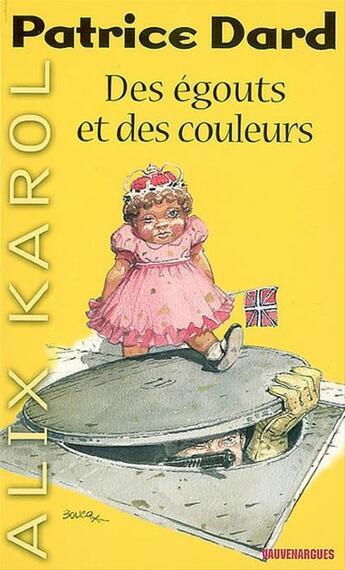 Couverture du livre « Alix Karol 1 Des égouts et des couleurs » de Patrice Dard aux éditions Mount Silver