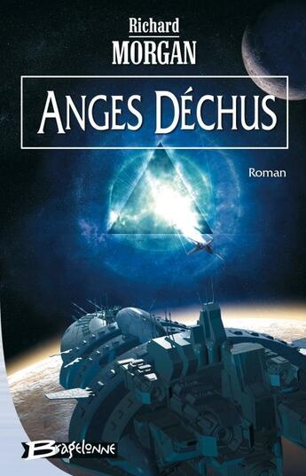 Couverture du livre « Anges déchus » de Richard Morgan aux éditions Bragelonne