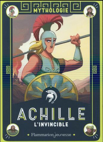 Couverture du livre « Achille l'invincible » de Martine Laffon aux éditions Pere Castor