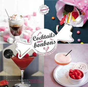 Couverture du livre « Cocktails aux bonbons » de Sandrine Houdre-Gregoire aux éditions Larousse
