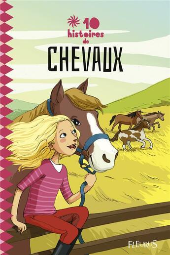 Couverture du livre « 10 histoires de chevaux » de Collectif aux éditions Fleurus