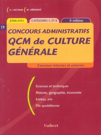 Couverture du livre « Concours Administratifs ; Qcm De Culture Generale » de A Lachaud et M Merignat aux éditions Vuibert