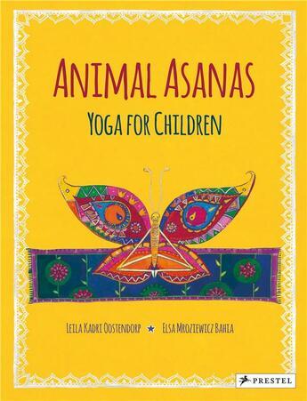 Couverture du livre « Animal Asanas Yoga For Children /Anglais » de Leila Kadri Oostendo aux éditions Prestel
