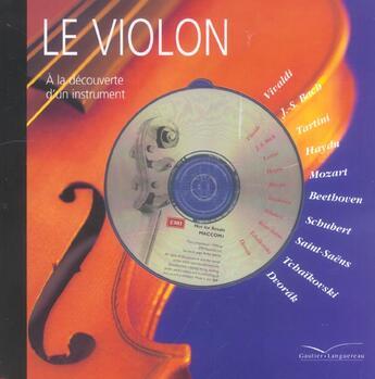 Couverture du livre « A La Decouverte D'Un Instrument ; Le Violon » de Collectif aux éditions Gautier Languereau