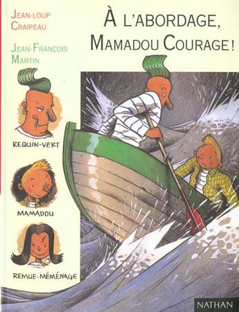 Couverture du livre « A L'Abordage Mamadou Courage » de Jean Loup Craipeau aux éditions Nathan