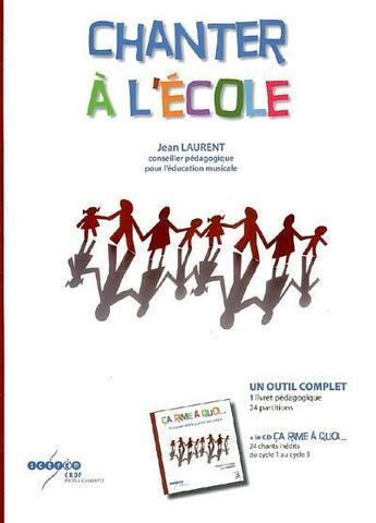 Couverture du livre « Chanter à l'école » de Collectif aux éditions Crdp De Poitiers